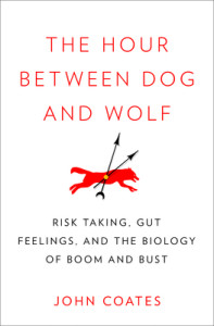 The Hour Between Dog and Wolf 197x300 The Biology of Risk Taking
