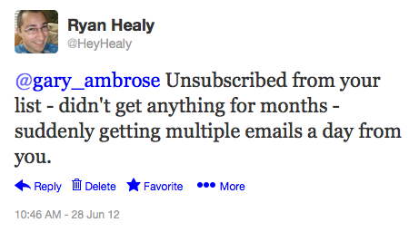 Hey Gary - I unsubscribed!